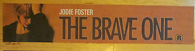 The Brave One, Jodi Foster, Rare Large (5X25) Movie Theater Mylar Banner/Poster