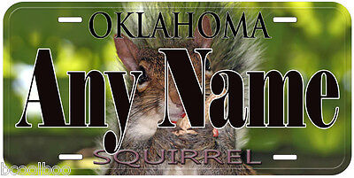 Squirrel Oklahoma Any Name Personalized Aluminum Car Novelty License Plate