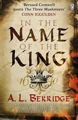 In the Name of the King by A.L. Berridge Paperback Book (English)