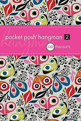 Pocket Posh Hangman 2: 120 Puzzles by The Puzzle Society (English) Paperback Boo