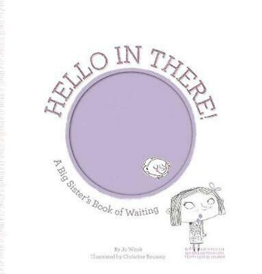 Hello in There!: A Big Sister's Book of Waiting by Jo Witek Hardcover Book (Engl