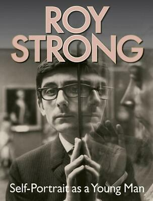 Roy Strong: Self-Portrait as a Young Man by Roy Strong (English) Hardcover Book