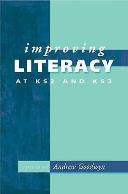 Improving Literacy at Ks2 and Ks3 by Andrew Goodwyn (English) Paperback Book Fre