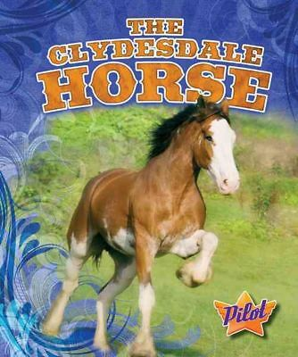 The Clydesdale Horse by Ellen Frazel Library Binding Book (English)