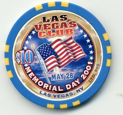 "Las Vegas Club $10 ""memorial Day 2001"" Limited Edition 500 Casino Chip"
