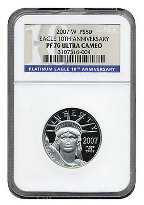 2007 NGC  PR-70 Ultra Cameo $50  10th Anniversary American Platinum Eagle