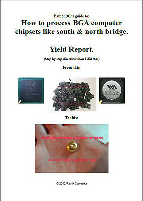 Recovery of gold from IC chips like north bridge - yield report, step by step