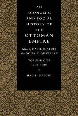 An Economic and Social History of the Ottoman Empire, 1300 1914 2 Volume Paperba