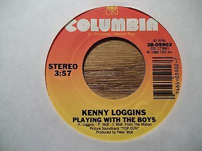 """KENNY LOGGINS (FROM """"TOP GUN"""") """"PLAYING WITH THE BOYS"""" 45 RPM"""