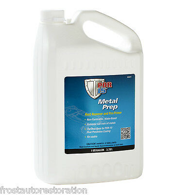 POR15 Metal Prep 3.78L Gallon Rust Remover Pre Primer Zinc Treatment POR 15