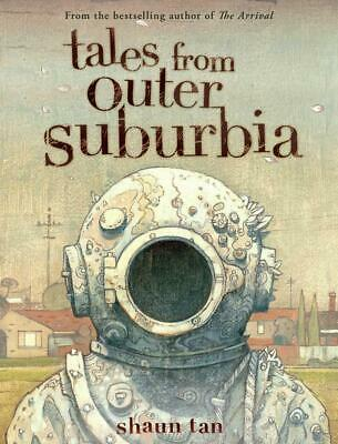 Tales from Outer Suburbia by Shaun Tan Hardcover Book (English)