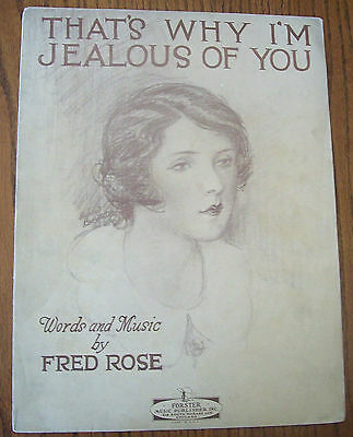 """1929 """"That's Why I'm Jealous of You"""", Fred Rose, Rare Vintage Sheet Music"""