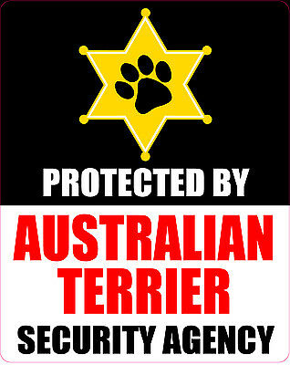 Protected By Australian Terrier  Security Agency Sticker