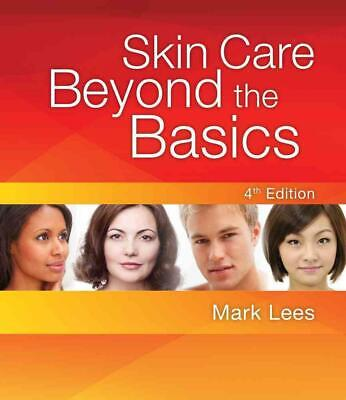 Skin Care: Beyond the Basics by Mark Lees Paperback Book (English)