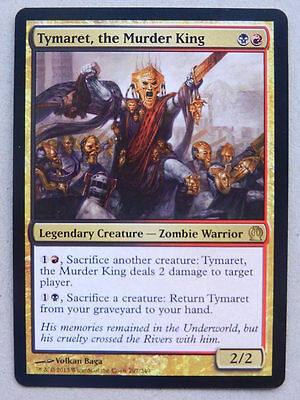 XXX 1x TYMARET, THE MURDER KING englisch theros (zombie warrior legend) NM/MINT