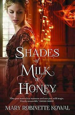 Shades of Milk and Honey by Mary Robinette Kowal Paperback Book Free Shipping!