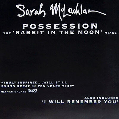 SARAH MCLACHLAN - Possession (Rabbit In The Moon Mixes) - Arista  74321 33979 1