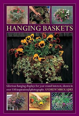 Hanging Baskets by Andrew Mikolajski (English) Hardcover Book Free Shipping!