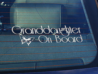 Static Cling Window Car Sign/Decal Granddaughter on Board 100 x 250mm B/fly