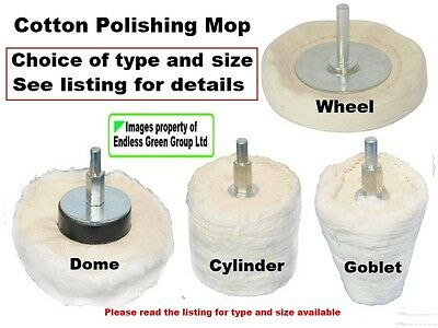 Cotton Polishing Mop fit drill - CHOICE OF EITHER Dome Cylinder Goblet or Wheel