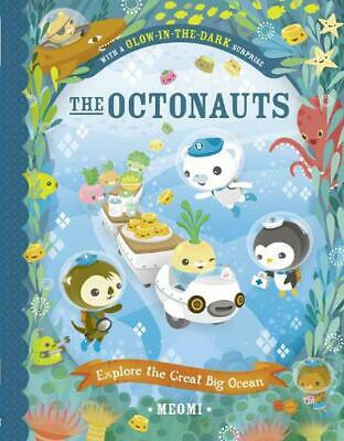 Octonauts Explore the Great Big Ocean by Meomi Paperback Book Free Shipping!