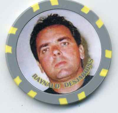 Raynald Desjardins Gangster  Collector Chip