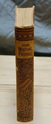 Very Rare Antique 1800s Our Mutual Friend Dickens Alta Edition Collectable Book