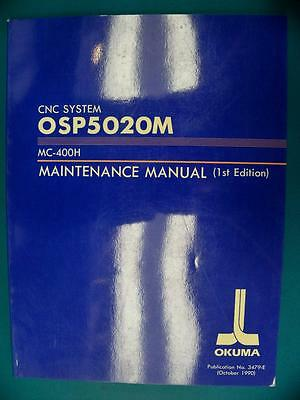 OKUMA CNC System OSP5020M MC-400H Maintenance Manual (1st Edition) 3479-E [PZD]