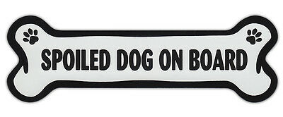Dog Bone Shaped Car Magnets: SPOILED DOG ON BOARD w/Paws