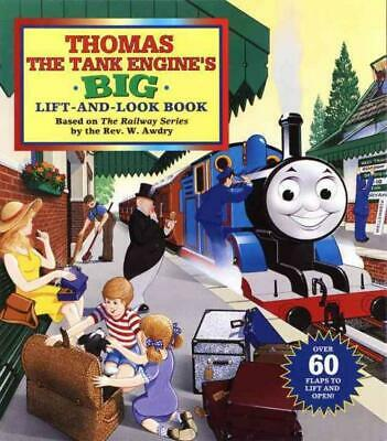 Thomas The Tank Engine's Big Lift-And-Look Book - W. Awdry (Hardcover) New