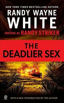 THE DEADLIER SEX - RANDY WAYNE WHITE RANDY STRIKER (PAPERBACK) NEW