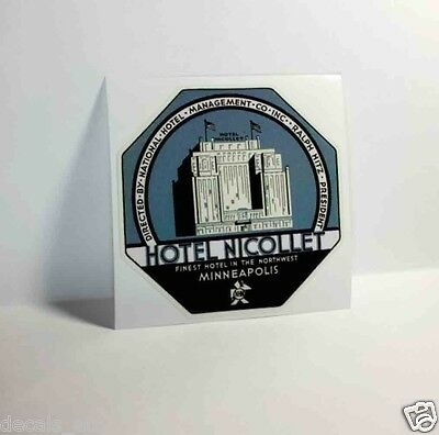 Hotel Nicollet, Minneapolis Minnesota Vintage Style Travel Decal, Vinyl Sticker