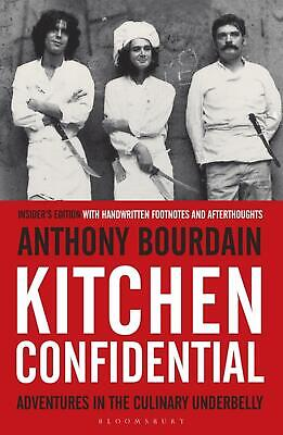Kitchen Confidential: Insider's Edition by Anthony Bourdain Paperback Book Free