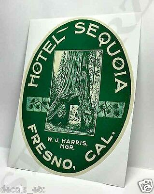 HOTEL SEQUOIA Fresno Vintage Style Travel DECAL / Vinyl STICKER, Luggage Label