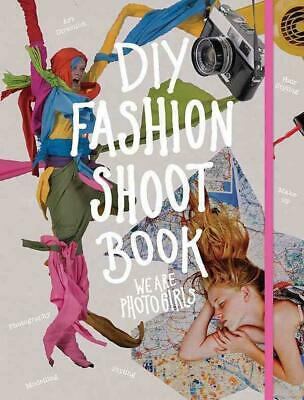 DIY Fashion Shoot Book by We Are Photogirls (English) Paperback Book Free Shippi