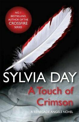 A Touch of Crimson (A Renegade Angels Novel): 1 by Day, Sylvia Book