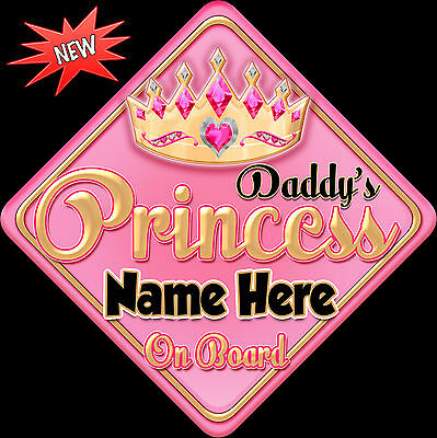 Personalised Baby On Board Car Sign ~ Daddy's Princess Baby Pink & Gold