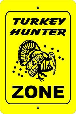 TURKEY HUNTER ZONE Xing caution hunting gift METAL aluminum tin sign (#2)