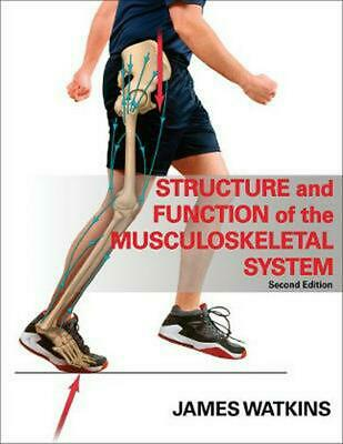 Structure and Function of the Musculoskeletal System by James Watkins (English)
