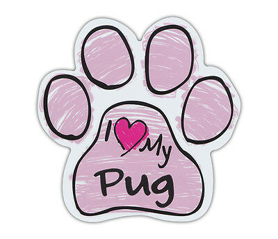 Pink Scribble Paws: I LOVE MY PUG | Dog Paw Shaped Car Magnets