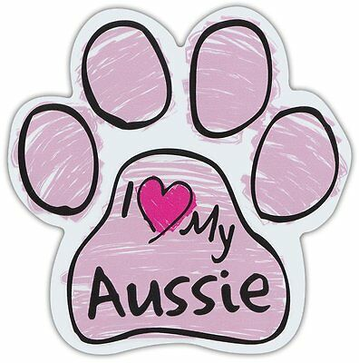 Pink Scribble Paws: I LOVE MY AUSSIE (AUSTRALIAN SHEPHERD) | Dog Paw Car Magnets