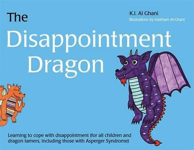 The Disappointment Dragon: Learning to Cope with Disappointment (for All Childre
