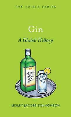 Gin: A Global History by Lesley Jacobs Solmonson (English) Hardcover Book Free S