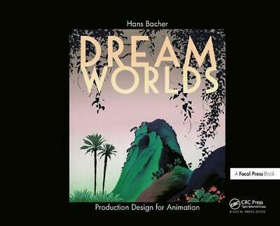 Dream Worlds: Production Design for Animation by Hans P. Bacher (English) Hardco