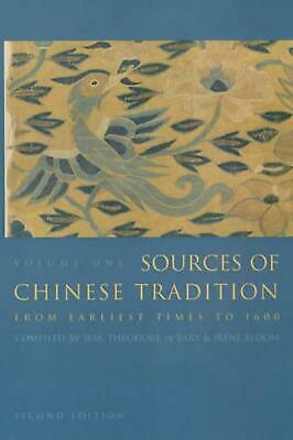 Sources of Chinese Tradition: From Earliest Times to 1600 by Joseph Adler (Engli