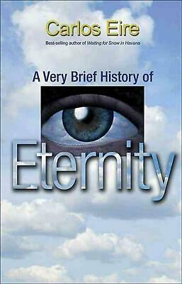 A Very Brief History of Eternity by Carlos Eire (English) Paperback Book Free Sh