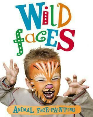 Snazaroo: Wild Faces Face-Painting Book by Snazaroo Paperback Book (English)