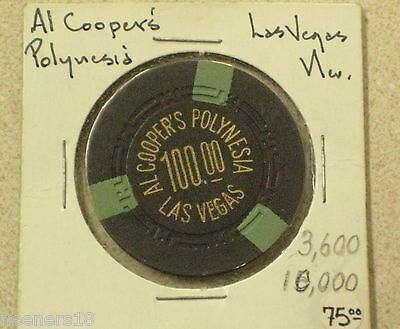 AL COOPER'S POLYNESIA $100 CHIP 2nd. Issue Las Vegas (R-10) ONLY TWO KNOWN EXIST