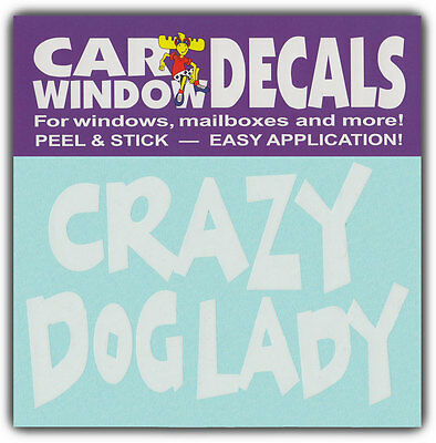 Car Window Decals: CRAZY DOG LADY | I Love Dogs | Stickers Cars Trucks Glass