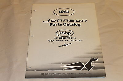 1961 Johnson 75 HP Sea Horse Models Parts Catalog V4A-V4AL-13-13C &13F